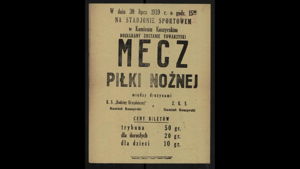 Афіша товариського матчу з футболу між клубом спотривним родини урядовців  і команди Стрільців. 1 липня 1939 р. Афіша видрукувана в друкарні Чарпак і Лапата.